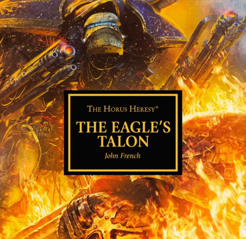 [Horus Heresy] The Eagle's Talon / Iron Corpses par David Annandale et John French - Audio' 949507TheEaglesTalon
