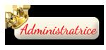 L'Equipe du forum - Qui fait quoi ? Comment nous contacter si vous avez besoin d'aide ? 958923Administratrice