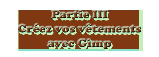 [Débutant] Créez vos vêtements - Partie III - The Gimp 117123titretuto3