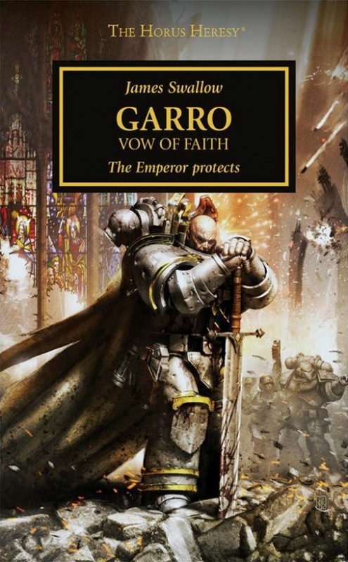 [Horus Heresy] Garro: Vow of Faith de James Swallow 123093Garr
