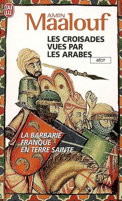 [Livre] Les Croisades 135229Lescroisadesvuesparlesarabes