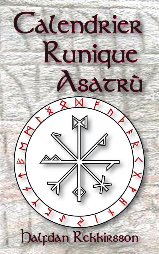 Calendrier runique Asatru, H. Rekkirsson 1568851324120511077216092910096783373761612962910n