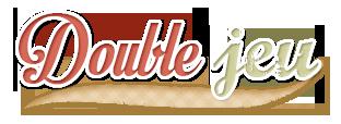 [Clos] Double Jeu - Page 2 159431DOUBLEJEU