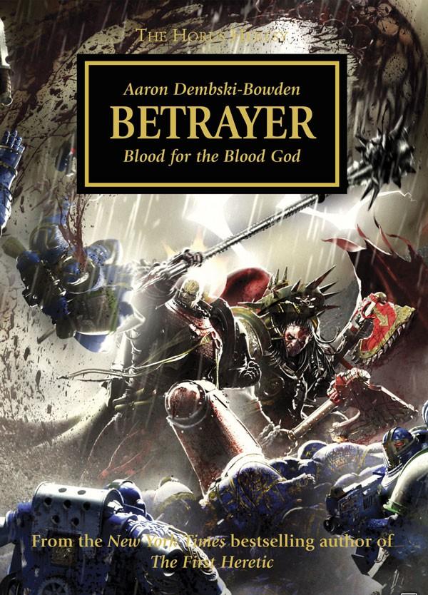 [Horus Heresy] Betrayer by Aaron Dembski-Bowden (premium hardback)   223249Betrayercover