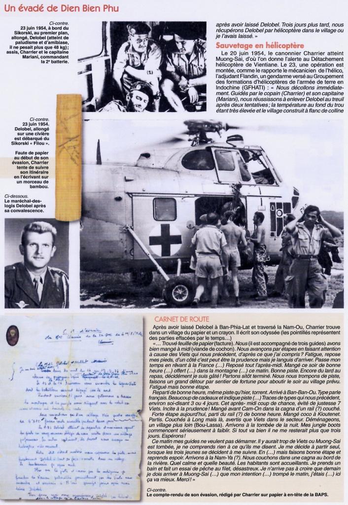 Après bien des péripéties, Charrier avait rejoint Muong-Sai et, sur ses indications, Delobel avait été récupéré par un des rares hélicoptères du GFHATI. Le troisième homme, le brigadier Nallet, poursuivait seul son aventure à travers la jungle. 296776File0003