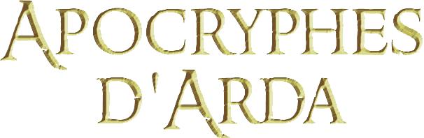 Forum officiel des Apocryphes d'Arda