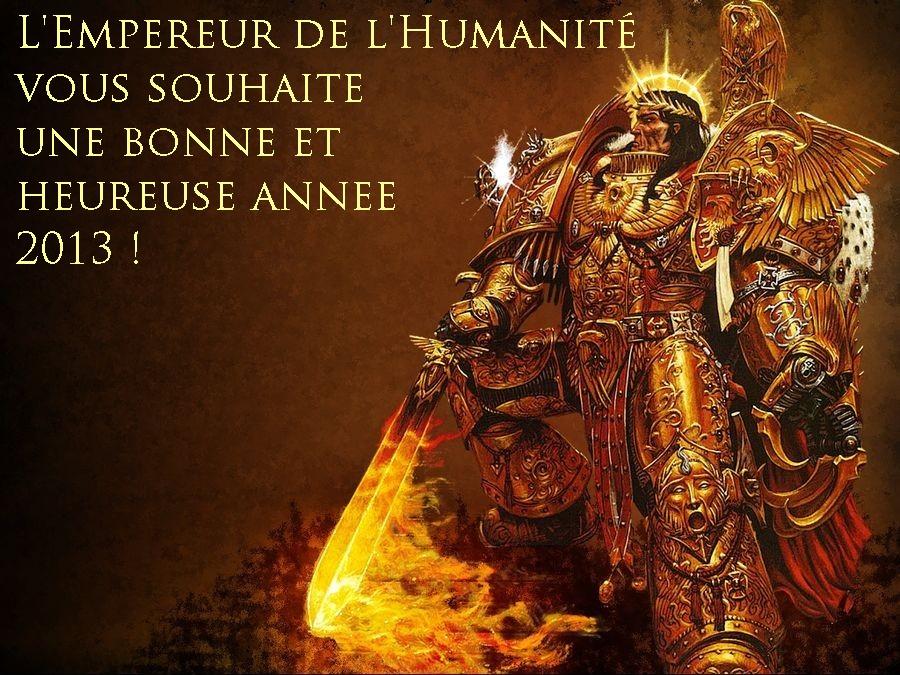 [Fluff] L'Empereur-Dieu de l'Humanité - Page 4 325058voeuxdelempereur