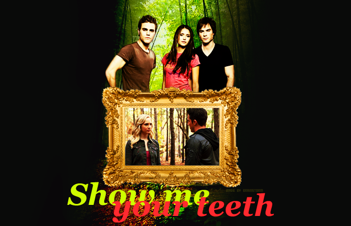 SHOW ME YOUR TEETH ♥