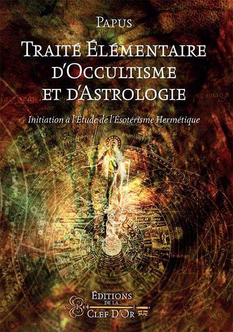 Traité Élémentaire d'Occultisme & d'Astrologie, Papus 345804traiteelementaireoccuNppuEkPV