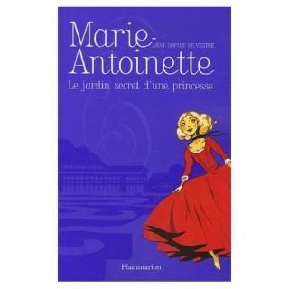 Les folles aventures d'Eulalie de Potimaron d'Anne-Sophie Silvestre - Page 2 353864marieantoinettelejardinsecretduneprincesse