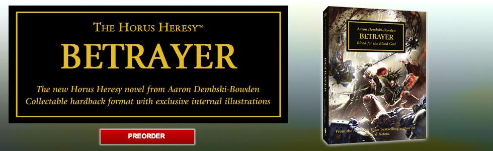 [Horus Heresy] Betrayer by Aaron Dembski-Bowden (premium hardback)   371452betrayerpreorder