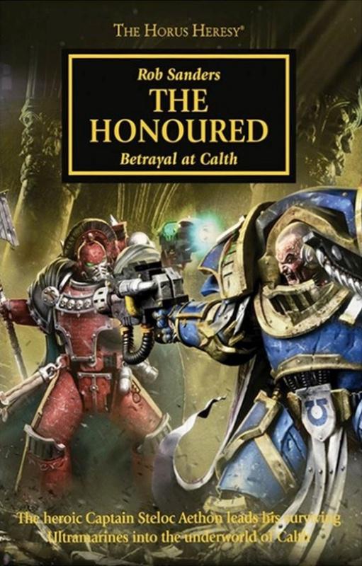 [Horus Heresy] The Honoured de Rob Sanders 4168614011