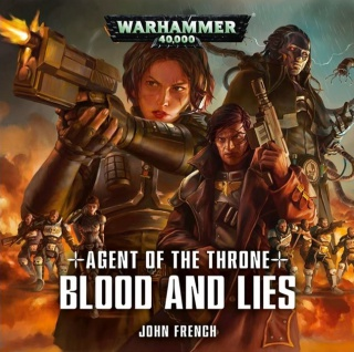 Programme des publications The Black Library 2017 - UK 440316BLPROCESSEDAgentoftheThroneBloodandLies