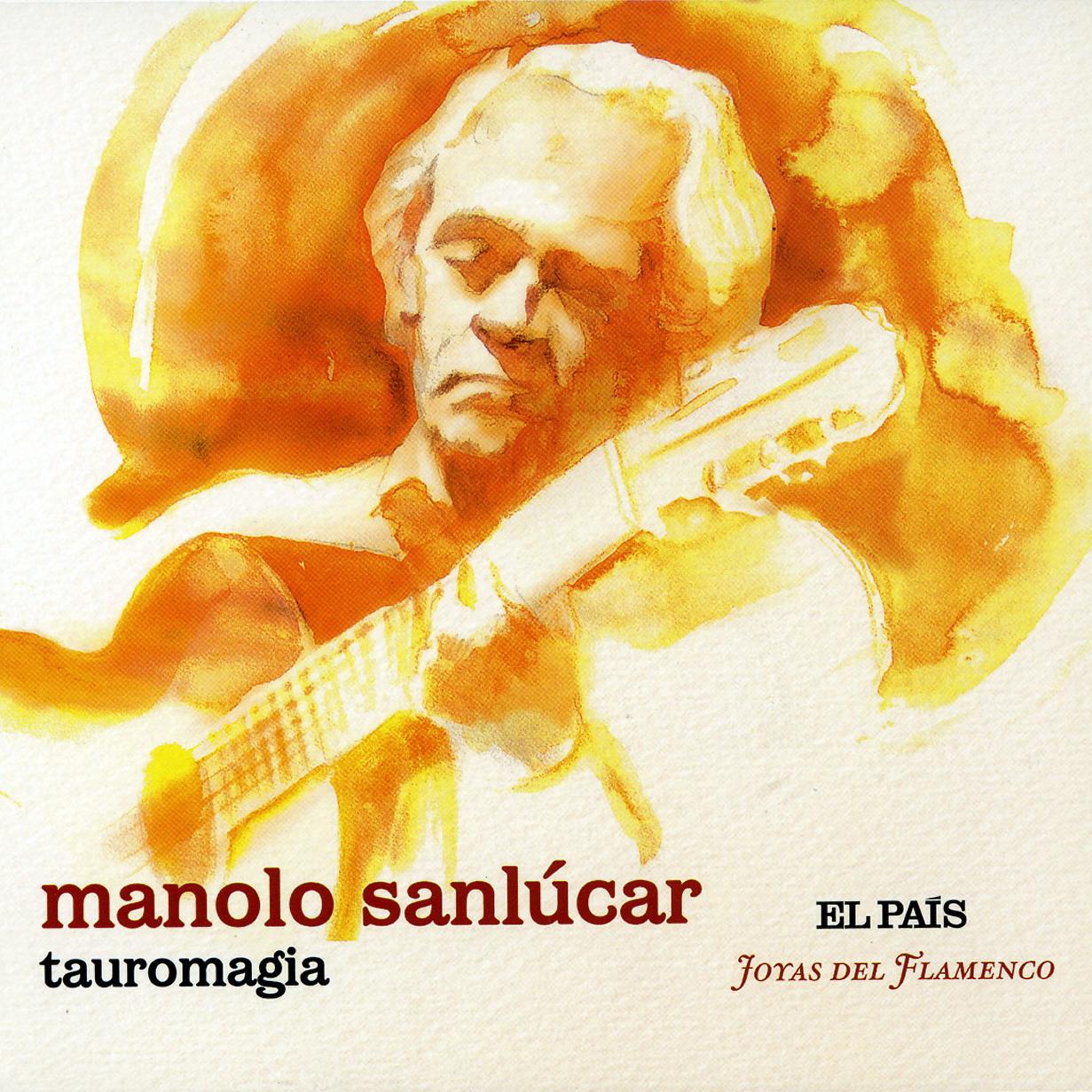 Manolo sanlucar - Tauromagia  460985ManoloSanlucarTauromagiafrontal2008
