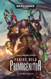 Programme des publications Black Library France pour 2017 464051BLPROCESSEDFabiusBilePrimogenitorCOVER
