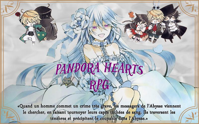 Pandora Hearts en force !