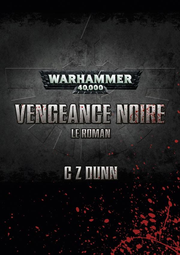 Vengeance Noire – Le Roman & The Ascension of Balthasar de C.Z. Dunn 469435FRdarkvengeance
