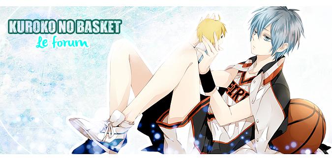 Kuroko No Basket - Le Forum !