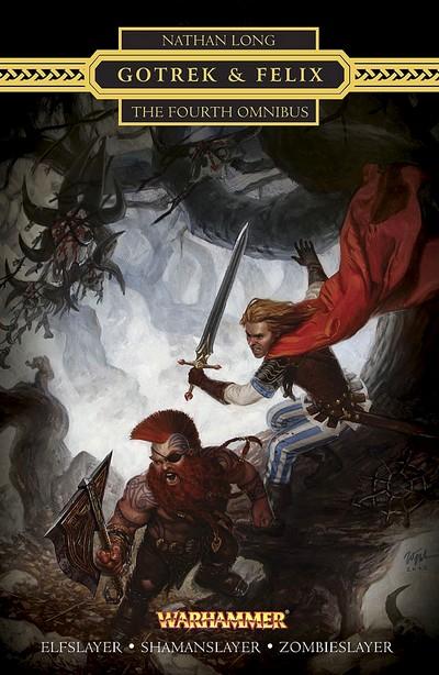 Gotrek & Felix : la Saga (présentation revue et augmentée) 496679GotrekandFelix4Cformat