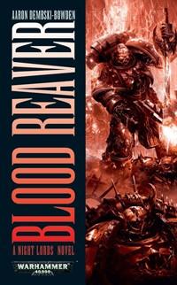 Un Roman des Night Lords : le Chasseur d'Âme d'Aaron Dembski-Bowden 500865BloodReaver
