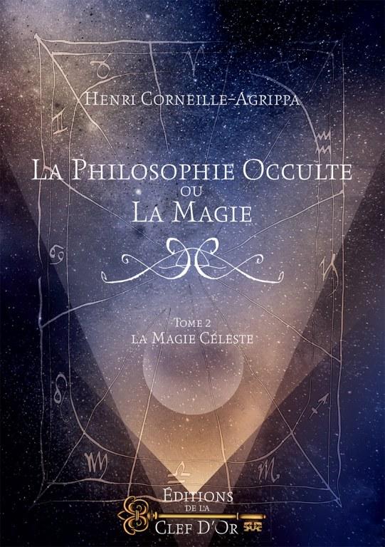 La Philosophie occulte, ou la Magie, t.2 Agrippa 516789agrippat2vbnyjjby5bJQ6jWu