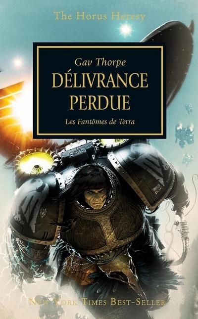 L'Hérésie d'Horus en français (Black Library France) 535040FRdeliverancelost400