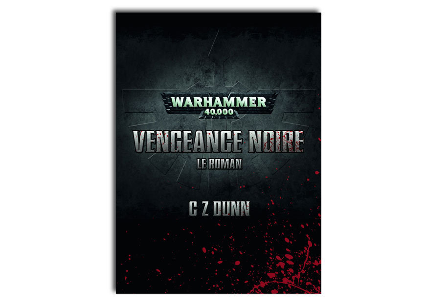 Boite de base W40K V6 (Dark Vengeance 6th Edition Starter Set) - Page 3 604264vengeancenoire6leroman