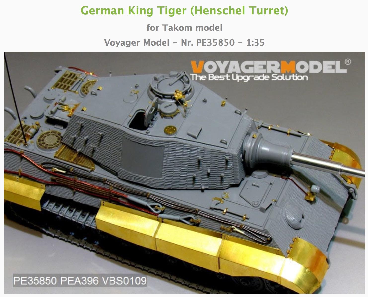 King Tiger Sd.Kfz.182 (Henschel) - TAKOM - 1/35 616294KingTigerHenschelTurretVoyagerModelPE358502017