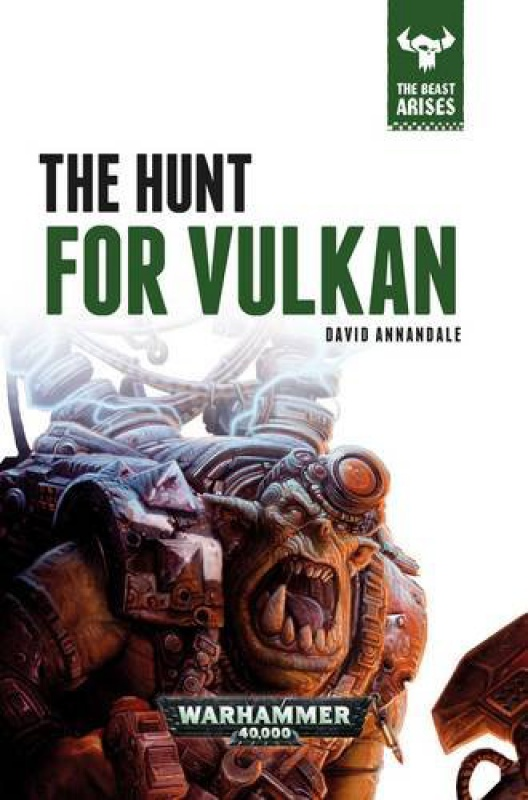 The Beast Arises - VII - The Hunt for Vulkan 6277165100WW0wL