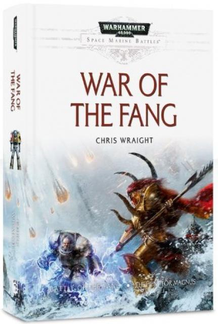 [Space Marine Battles] War of the Fang de Chris Wraight 668804231