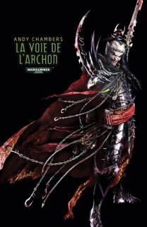 Programme des publications Black Library France pour 2015 685466FRPathoftheArchonebook