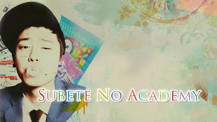 Subete no academy 686711subetenoacademy