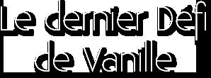 [Clos] Le défi de Vanille - Page 9 710672LeDernieerdfideVanille
