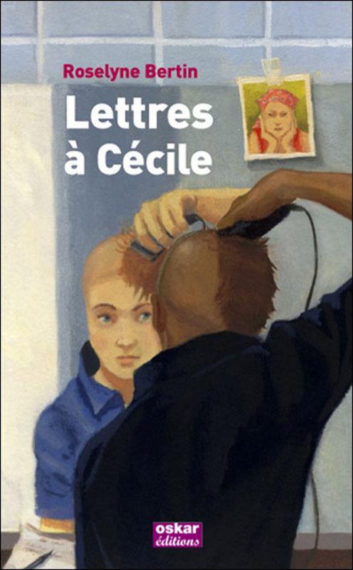 [Bertin, Roselyne] Lettres à Cécile 753665LettresCcileRoselyneBertin
