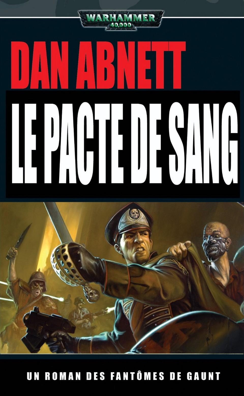 Le Pacte de sang de Dan Abnett 791408Lepactedusang