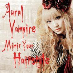 [Electro/Darkwave] Aural Vampire ~ 814913mimicyourhairstyle54742