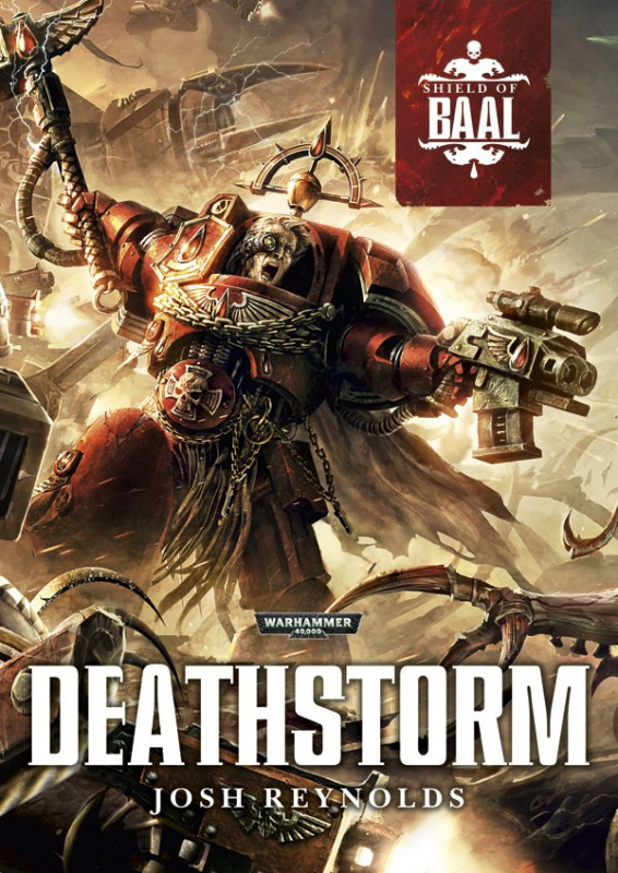 [Shield of Baal] Deathstorm de Josh Reynolds 820520Deathstorm