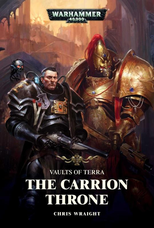 Vaults of Terra: The Carrion Throne de Chris Wraight 832189813ZZkQhRkL