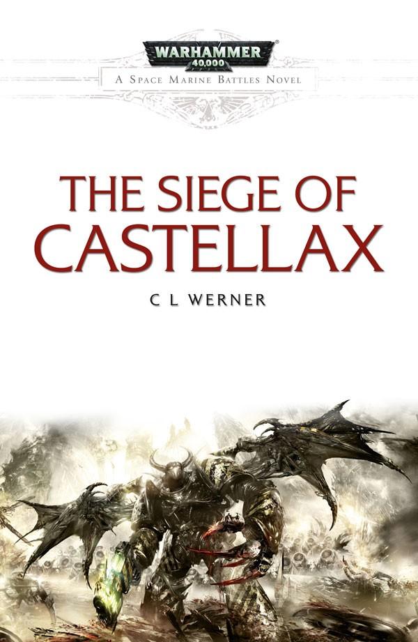 [Space Marine Battles] The Siege of Castellax de CL Werner 837706SiegeofCastellax