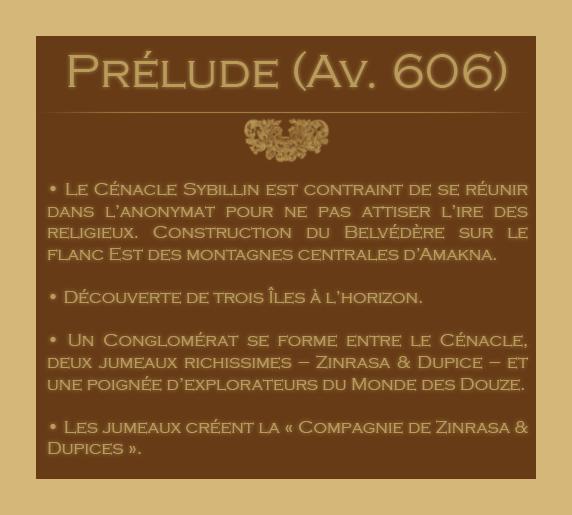 Chronologie des Odyssées de la Compagnie des Zindes 85718601Prlude