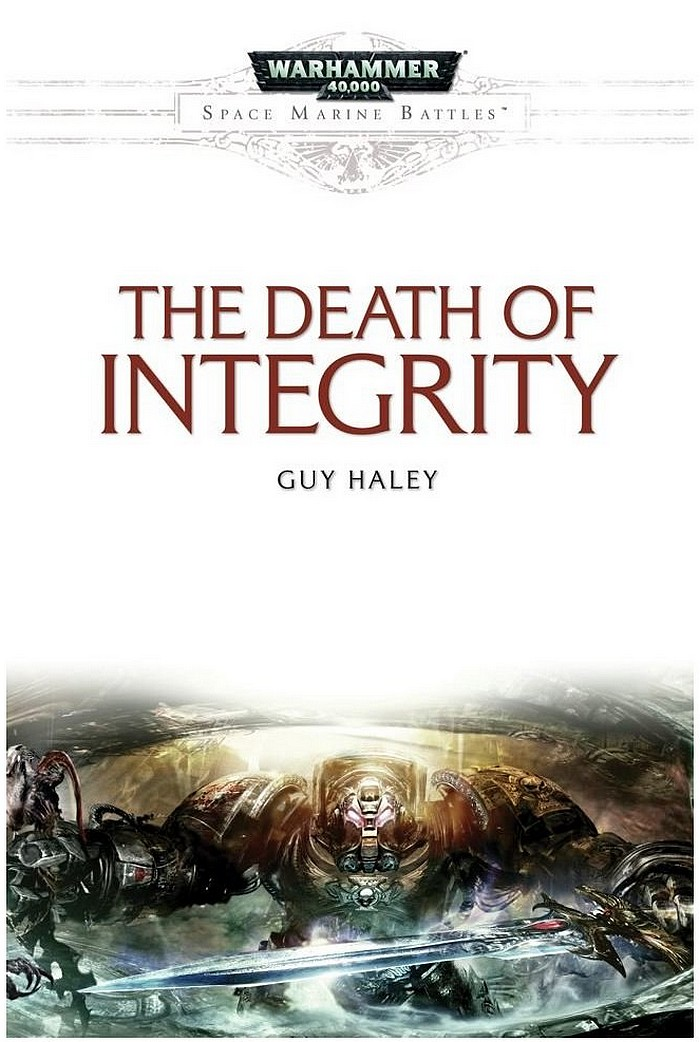 News de la Black Library (France et UK) - 2013 - Page 2 884133thedeathofintegrity