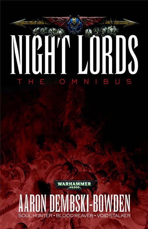 Night Lords: The Omnibus d'Aaron Dembski-Bowden 940625811iCkqEPmLSL1500