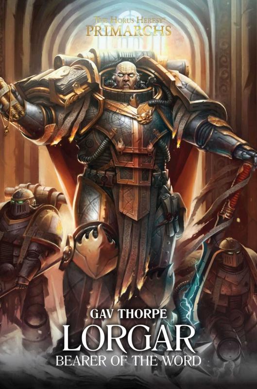 [Horus Heresy] Primarch Series - V - Lorgar de Gav Thorpe 95604481MpvBq9LdL
