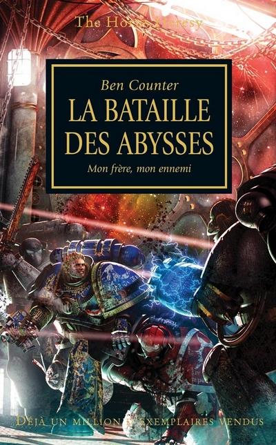 L'Hérésie d'Horus en français (Black Library France) 981727FRbattlefortheabyss