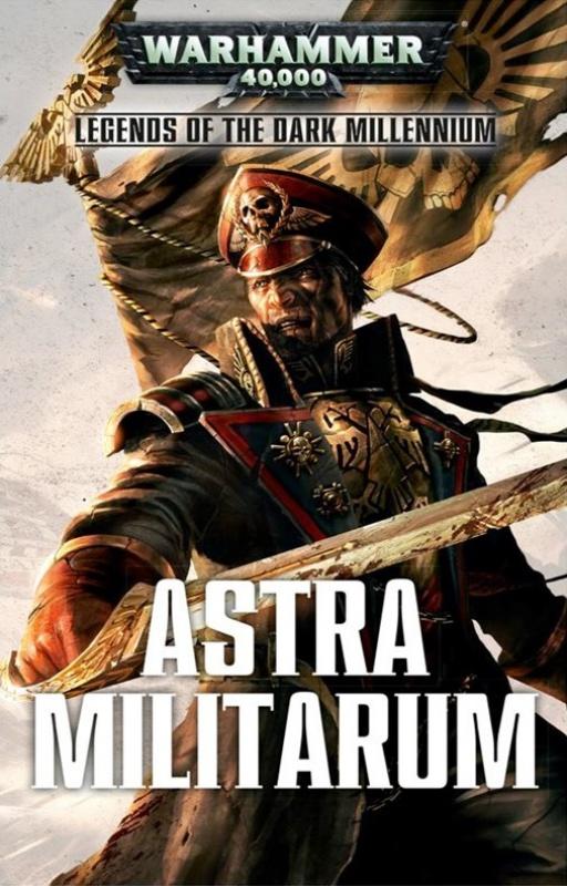 Legends of the Dark Millennium: Astra Militarum - Anthologie 991623Astra