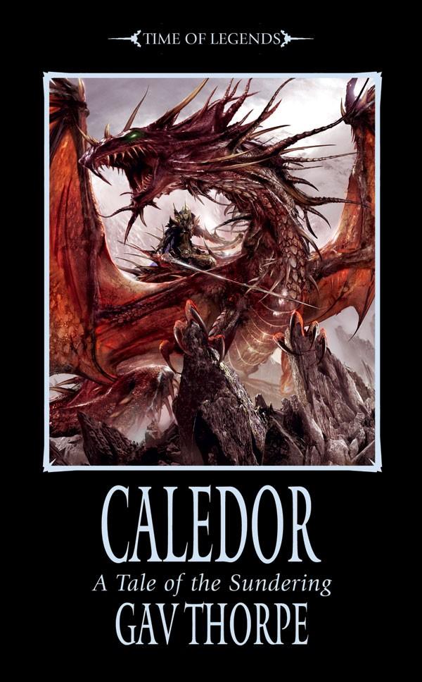 Trilogie La Dechirure de Gav Thorpe 114909Caledor