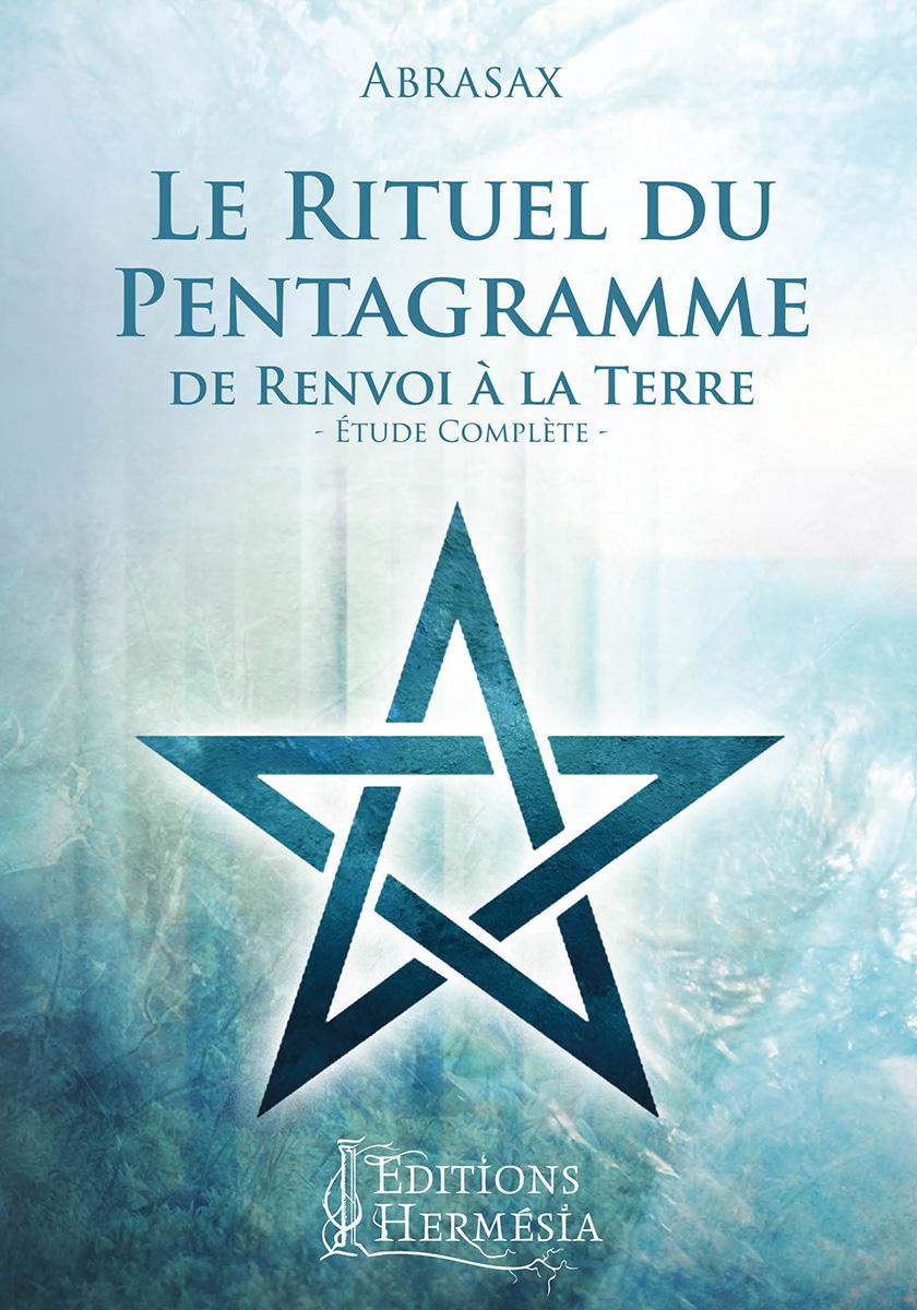 Abrasax : Le rituel du pentagramme de renvoi à la terre - étude complète 122152couverturepentagramme2