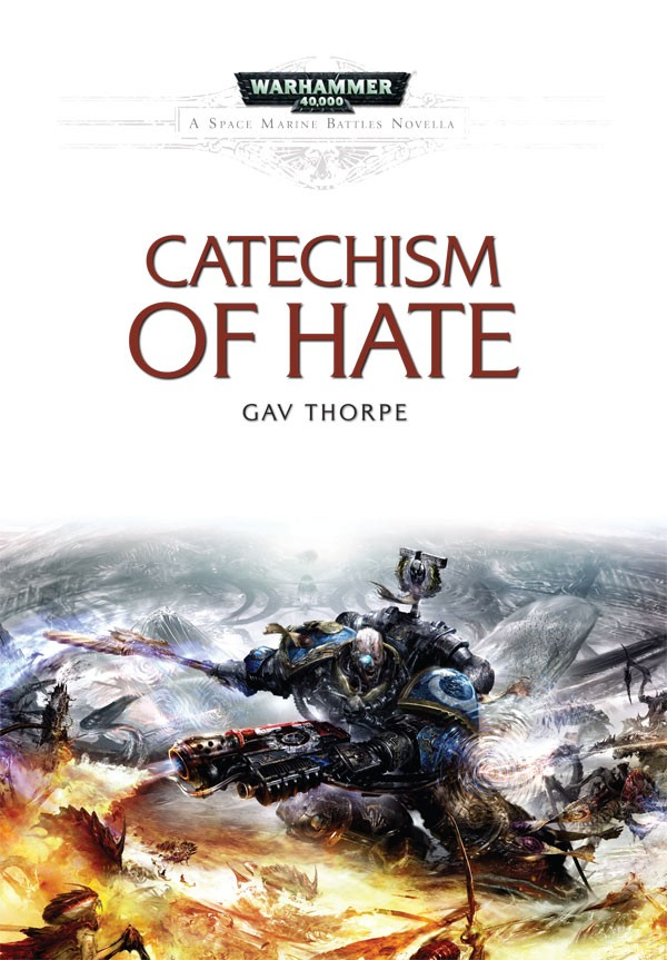 [Space Marine Battles] Catechism of Hate de Gav Thorpe 163904novellacatechismofhate