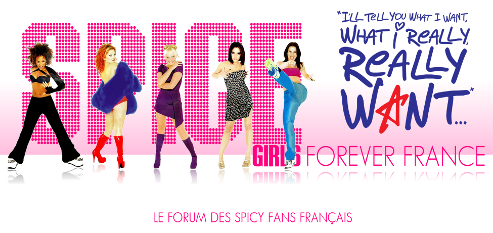 Spice Girls Forever France : Le forum référence en France