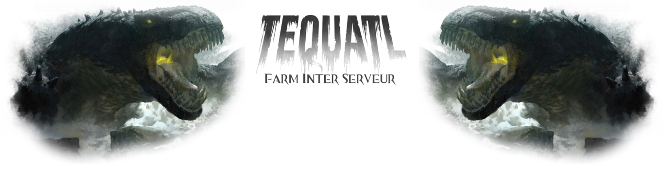 Téquatl Farm Inter Serveur